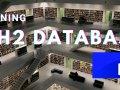 Practice Efficient Java development with H2 SQL Database